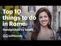 Top 10 things to do in Rome ? handpicked by locals